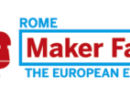 """Maker Faire Rome – The European Edition"""