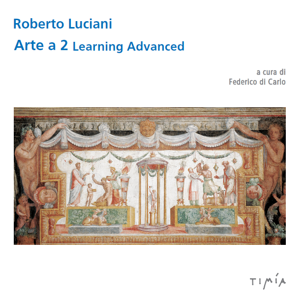 Roberto Luciani. Arte a 2 Learnig Advanced