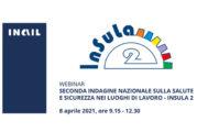 """Webinar – """"Seconda indagine nazionale sulla salute e sicurezza nei luoghi di lavoro – INSuLa 2"""""""